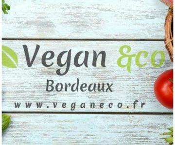 Vegan & co – Bordeaux / Fermé depuis Eté 2017